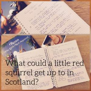 What could a little red squirrel get up to in Scotland